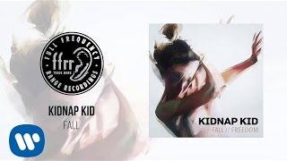 Kidnap Kid - Fall