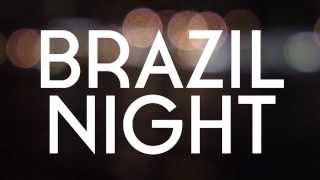 Affairs Afloat — BRAZIL NIGHT