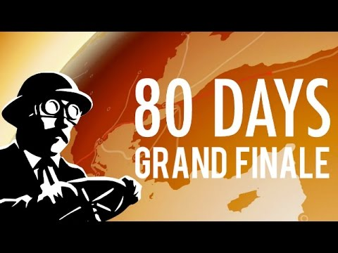 80 days - Grand Finale - A Series of Unfortunate Explosions