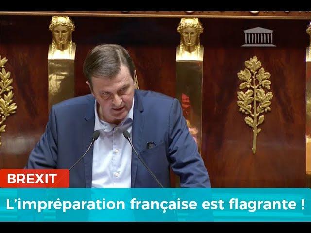 Brexit : l'impréparation française est flagrante !