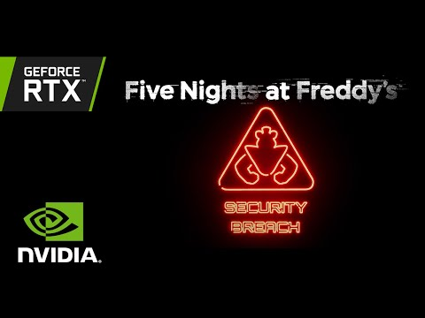 Five Nights at Freddy's: Security Breach | Exclusive GeForce RTX Reveal Trailer