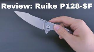 Review: Ruike P128-SF
