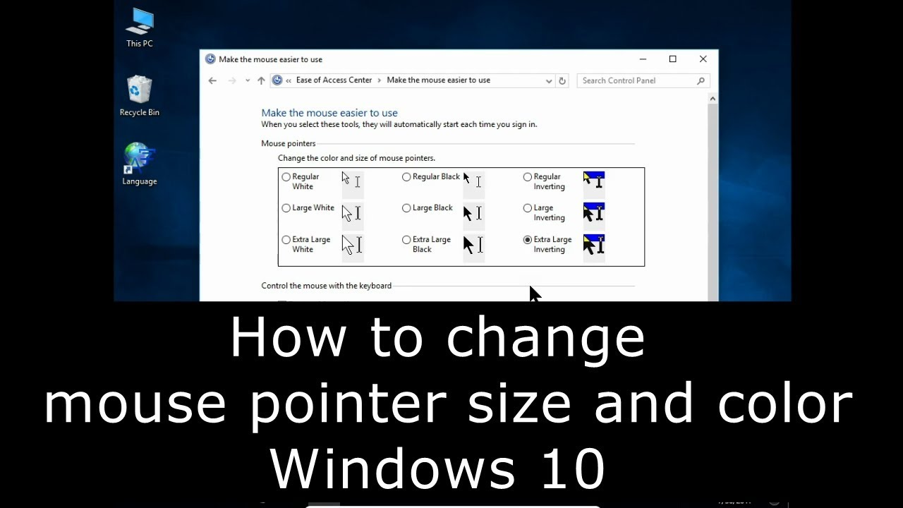 How to change mouse pointer size and color Windows 10 - YouTube