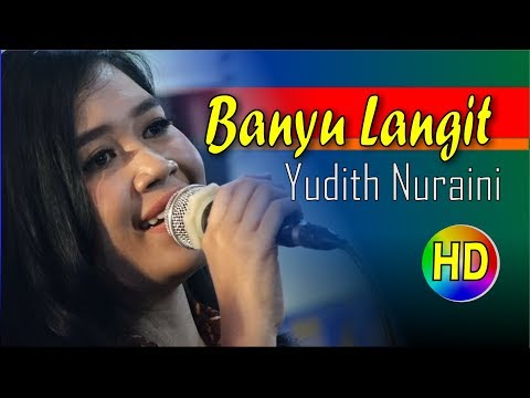 BANYU LANGIT vocal Yudith Nuraini / Campursari Wisanggeni HD video