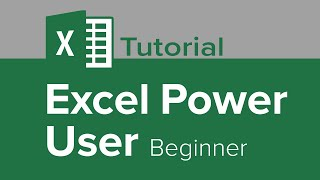 Excel Power User Beginner Tutorial