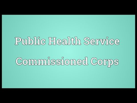 Public Health Service Commissioned Corps Meaning