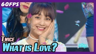 Download Lagu 60FPS 1080P | TWICE - What is Love?, 트와이스 - 왓 이즈 러브? Show Music Core 20180414 Mp3