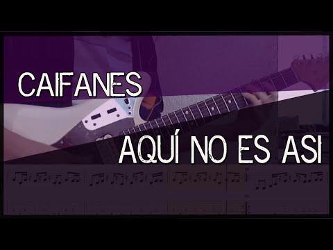 Aquí no es así – Caifanes Guitarra (guitar cover)