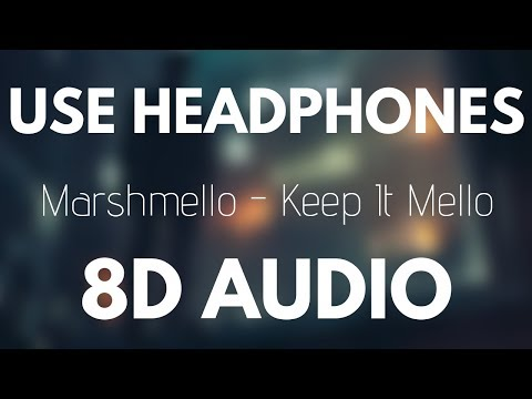 Marshmello - Keep it Mello (8D AUDIO) ft. Omar LinX