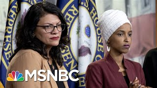 Israel Blocks Visit By Reps. Omar And Tlaib After Trump Tweet - The Day That Was | MSNBC