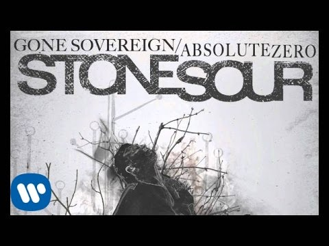 Stone Sour  Gone SovereignAbsolute Zero Audio