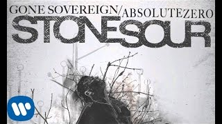 Stone Sour Gone Sovereign Absolute Zero Audio