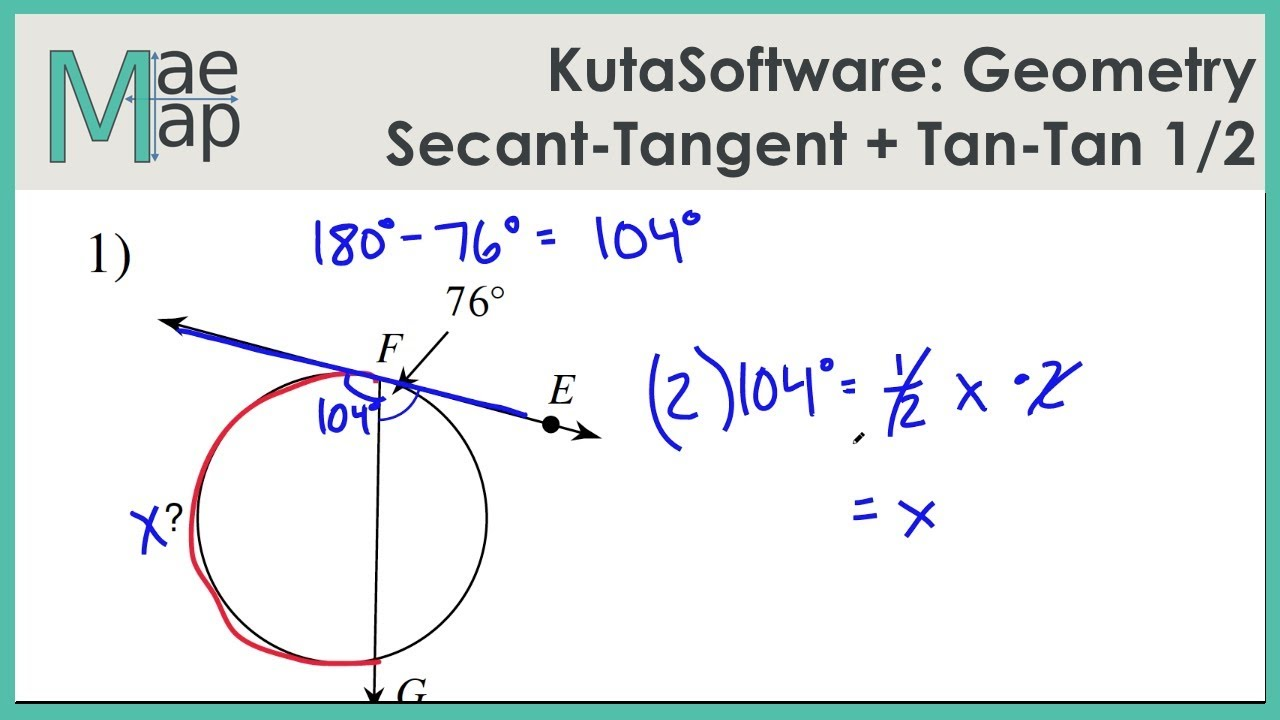 KutaSoftware: Geometry- Secant-Tangent And Tangent-Tangent Angles Part 1