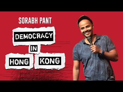 Democracy in Hong Kong: Standup Comedy by Sorabh Pant