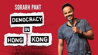 Democracy in Hong Kong: Standup Comedy by Sorabh Pant