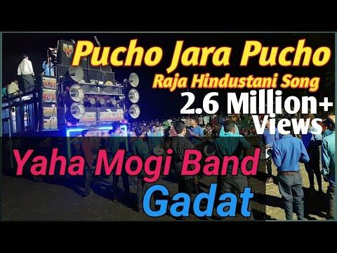 Pucho Jara Pucho/ Raja Hindustani  Song/ Yaha Mogi Band Gadat/ By Simon