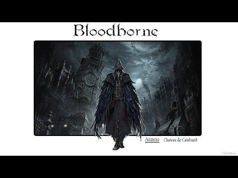 [Bloodborne Guide FR]: Annexe: Quatrième zone secrète: Le Château damné de Cainhurst et Logarius
