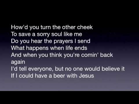 Beer with Jesus Thomas Rhett with lyrics on screen