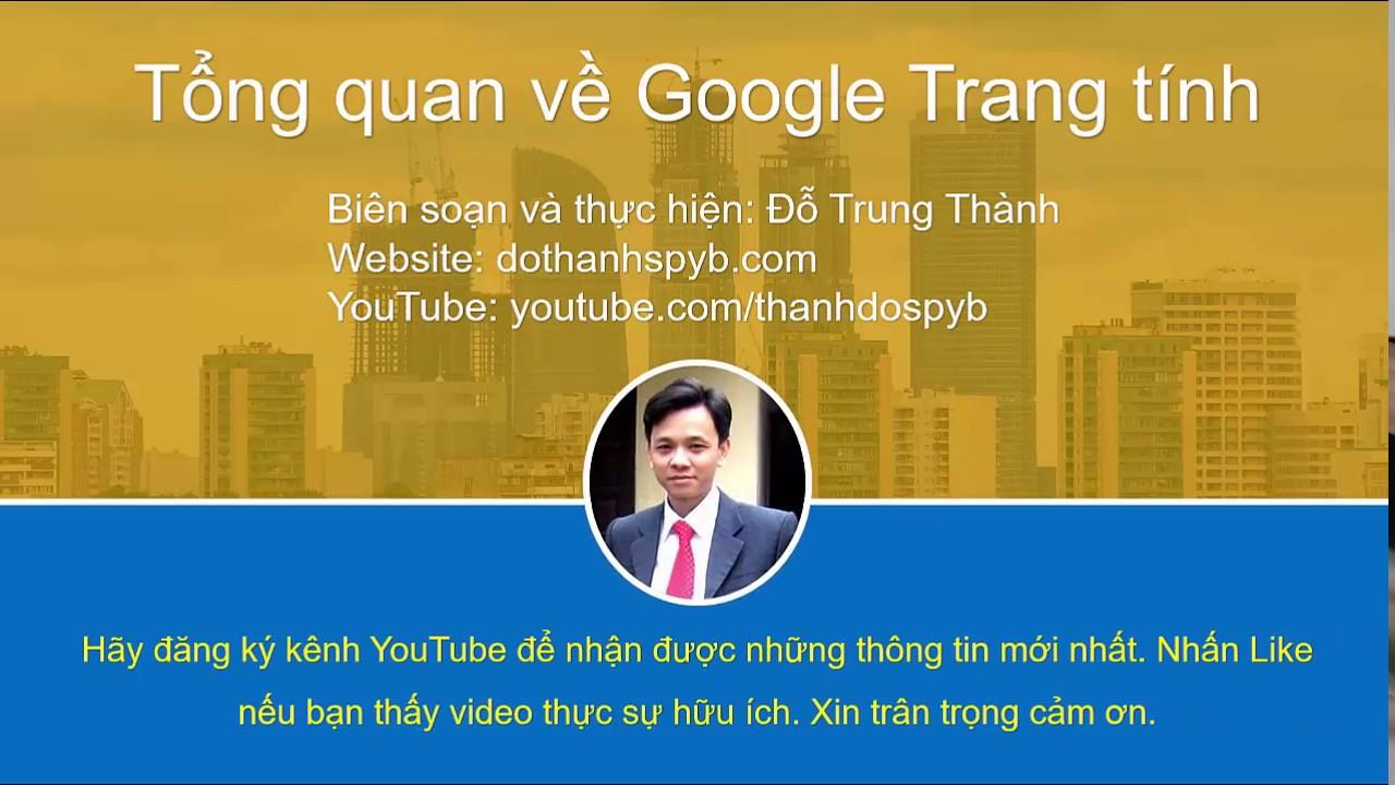 Giới thiệu tổng quan về Google Trang tính trong Google Drive