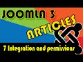 Joomla 3 Tutorials: Article Manager Options, Integrations and Permissions