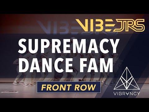 Supremacy Dance Fam   Vibe Jrs 2020 [@VIBRVNCY Front Row 4K]