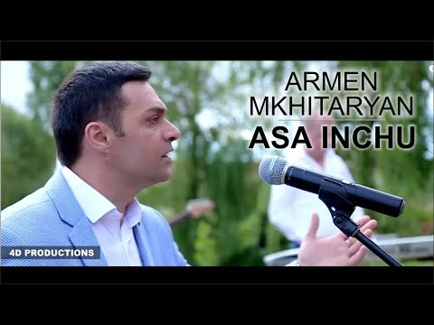 Armen Mkhitaryan - Asa Inchu / Official Music Video ©