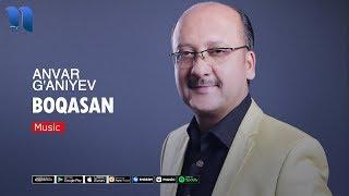 Anvar G'aniyev - Boqasan | Анвар Ганиев - Бокасан (music version)