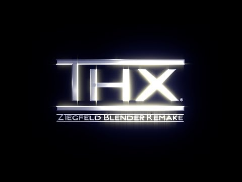 Thx Ziegfeld 2006 Logo Blender Remake