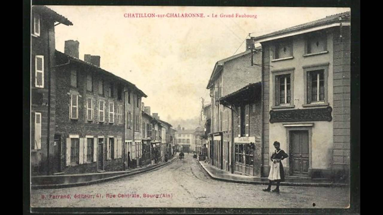 Cartes postales anciennes Chatillon-sur-Chalaronne - YouTube