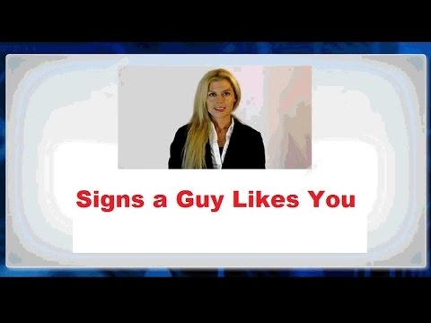 30 Signs A Guy Likes You
