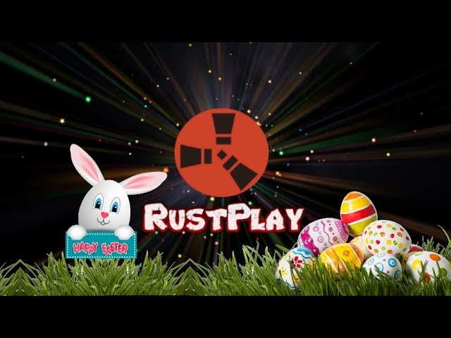 RustPlay Server Gameplay - Rust Easter Event Shenanigans Live Stream 2/2