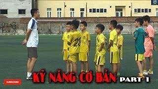 Kỹ thuật bóng đá cơ bản cho trẻ em - Buổi tập luyện Football Dream Đông Anh