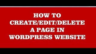 vuclip how to create - edit & delete pages in wordpress website (wordpress tutorial-8)