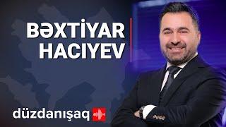 Bəxtiyar Hacıyev: Prezidentə qarşı iddia