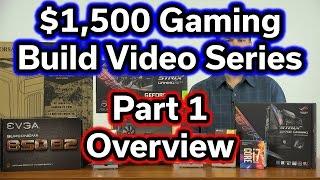 $1,500 Build - i7-7700k - Part 1 - Parts Overview