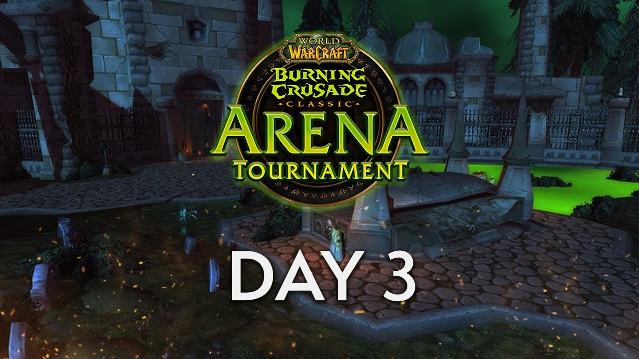 WoW Classic Arena Tournament | Day 3 Full VOD