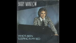Barry Manilow - Who's Been Sleeping In My Bed (Paperboy Winks Edit)