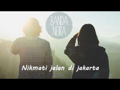 Lagu Indie dari Banda Neira - Senja di Jakarta (Lyrics/Lirik)
