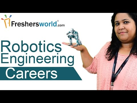 Robotics Engineering Careers - Career Options, Job Duties, Institutes, Salaries, Top Recruiters