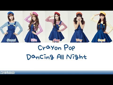 Crayon Pop (크레용팝): Dancing All Night Lyrics