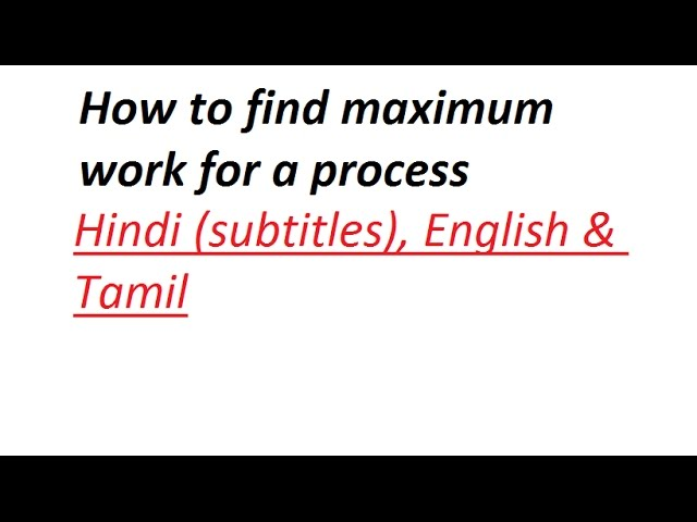 How to find maximum work for a process clearly explained