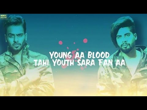 YOUTH (Lyrics) - Mankirt Aulakh Ft. Singga | MixSingh |