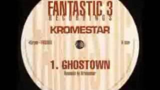 Kromestar - Ghostown