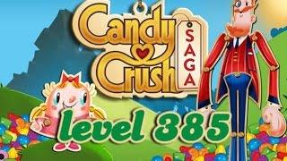 Candy Crush Saga Level 385 - ★★★ - 393,480