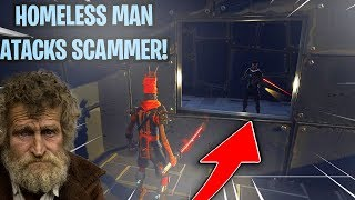 Homeless Man Breaks Into Scammers House! (Scammer Get Scammed) Fortnite Save The World