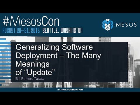 """Generalizing Software Deployment - The Many Meanings of """"Update"""""""