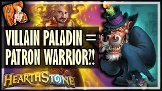 VILLAIN PALADIN = PATRON WARRIOR?! - Rise of Shadows Hearthstone
