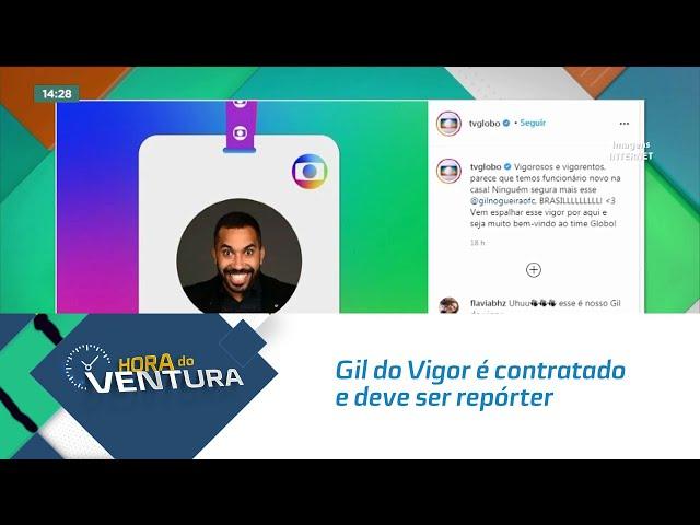Gil do Vigor é contratado e deve ser repórter do 'Encontro' com Fátima Bernardes