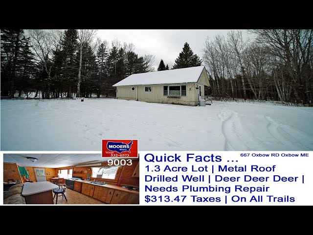 Cheap Priced Maine Homes | 667 Oxbow RD Oxbow ME | Maine Real Estate MOOERS REALTY #9003