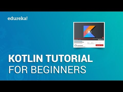 Kotlin Tutorial for Beginners   Learn Kotlin from Scratch   Kotlin Android Tutorial   Edureka thumbnail